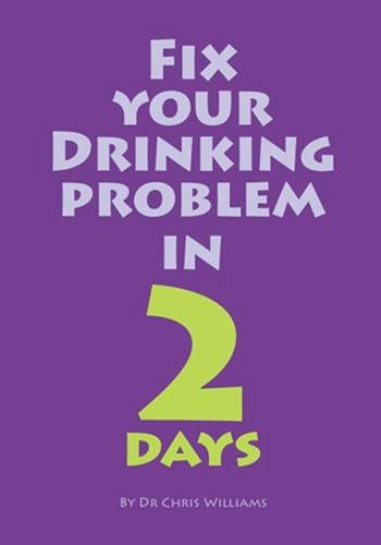 9781906564933: Fix Your Drinking Problem in 2 Days