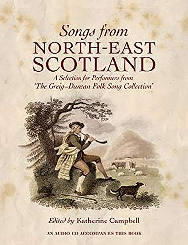 9781906566012: Songs from North East Scotland: A Selection for Performers from the Greig-Duncan Folk Song Collection