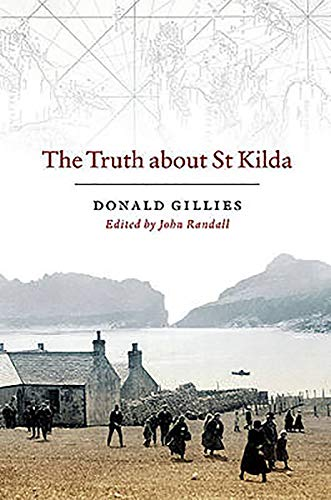 The Truth About St Kilda: Donald John Gillies