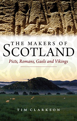 9781906566296: The Makers of Scotland: Picts, Romans, Gaels and Vikings