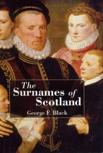 9781906566432: The Surnames of Scotland: Their Origin, Meaning, and History