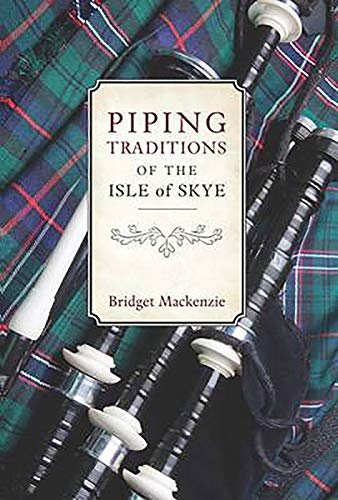 9781906566555: Piping Traditions of the Isle of Skye