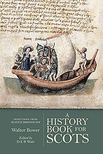 9781906566593: A History Book for Scots: Selections from the Scotichronicon