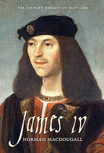 9781906566906: James IV (The Stewart Dynasty in Scotland)