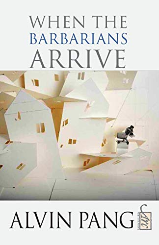 9781906570989: When the Barbarians Arrive (ARC International Poets)