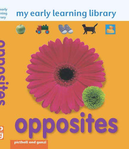 9781906572211: My Early Learning Library - Opposites