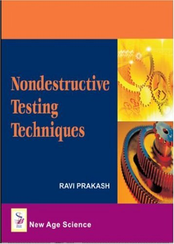 9781906574062: Nondestructive Testing Techniques