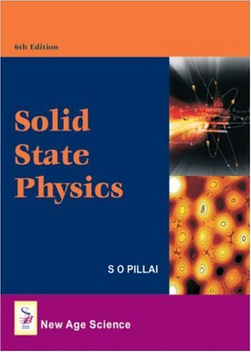 Solid State Physics 6th Edition SO Pillai
