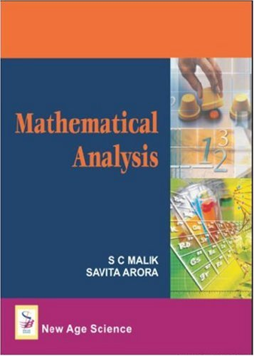 Mathematical Analysis (Hardback): S. C. Malik,