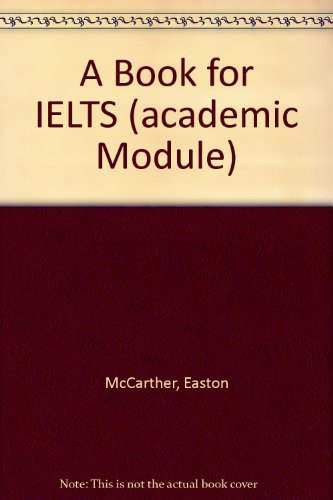 9781906574291: A Book for IELTS (academic Module)