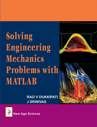 Solving Engineering Mechanics Problems with MATLAB (1906574340) by Rao V. Dukkipati; J. Srinivas
