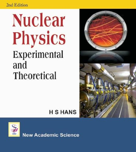9781906574703: Nuclear Physics: Experimental And Theoretical, 2nd Edition