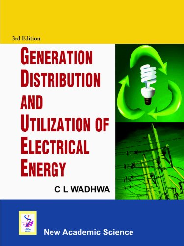 Generation Distribution and Utilization of Electrical Energy: C L Wadhwa