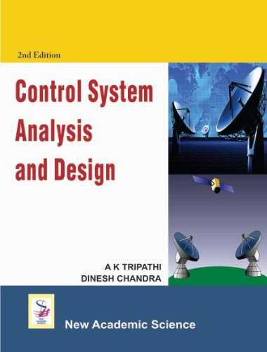 Control System Analysis and Design (Hardback): A.K. Tripathi, Dinesh