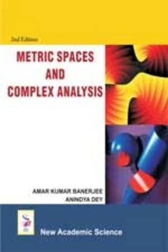 9781906574956: Metric Spaces and Complex Analysis