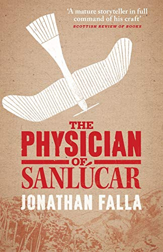 The Physician of Sanlucar: Falla, Jonathan