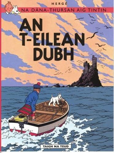 9781906587376: Na Sgeulachdan-Siubhail Aig Tintin: An T-Eilean Dubh