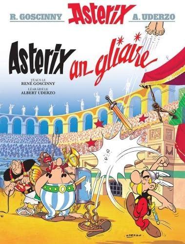 Asterix an Gliaire (English and Irish Edition): Rene Goscinny