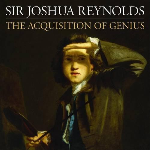 9781906593407: Sir Joshua Reynolds: The Acquisition of Genius