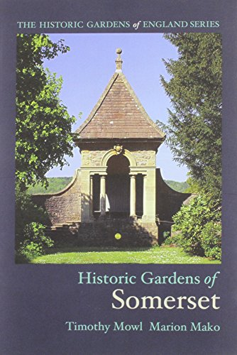 HISTORIC GARDENS OF SOMERSET