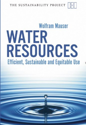 9781906598075: Water Resources: Efficient, Sustainable and Equitable Use (Sustainability Project)