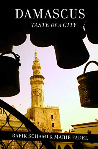 Damascus: Taste Of A City (Armchair Traveller): Rafik Schami