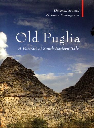 Old Puglia: A Portrait of South Eastern Italy (Armchair Traveller)