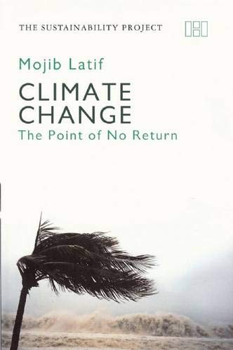9781906598365: Climate Change: The Point of No Return (Sustainability Project)