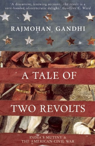 9781906598853: A Tale of Two Revolts: India's Mutiny and The American Civil War