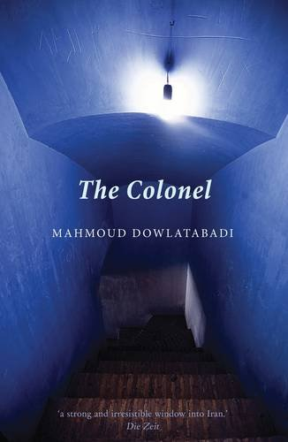 The Colonel (Paperback): Mahmoud Dowlatabadi