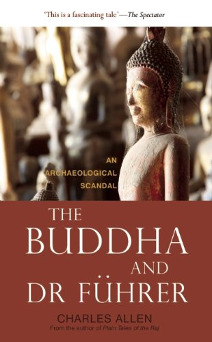 9781906598907: The Buddha and Dr Fuhrer: An Archaeological Scandal
