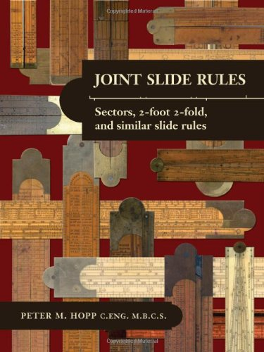 9781906600167: Joint Slide Rules: Sectors, 2-foot 2-fold and Similar Slide Rules