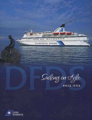 9781906608279: DFDS Sailing in Style