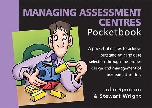Managing Assessment Centres (9781906610050) by John Sponton; Stewart Wright