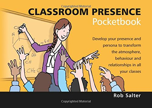 9781906610852: Classroom Presence Pocketbook 2016 (Teachers' Pocketbooks)