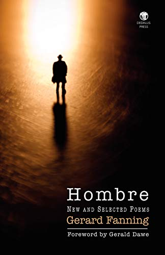 Hombre: New and Selected Poems: Gerard Fanning
