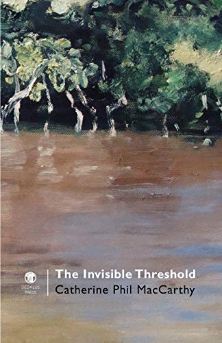 The Invisible Threshold (Paperback): Catherine Phil MacCarthy