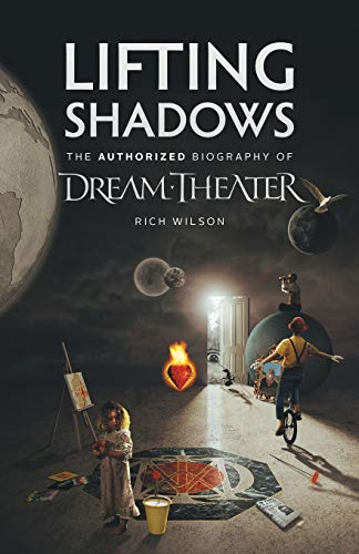 Lifting Shadows The Authorized Biography of Dream: Wilson, Rich