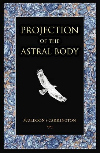 9781906621117: Projection of the Astral Body