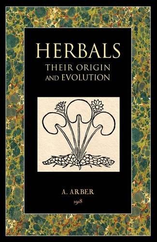 9781906621162: Herbals: Their Origin and Evolution
