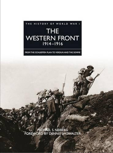 The Western Front 1914-1916: From the Schlieffen: Neiberg, Chair of