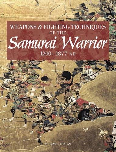 9781906626075: Weapons & Fighting Techniques of the Samurai Warrior 1200-1877 AD