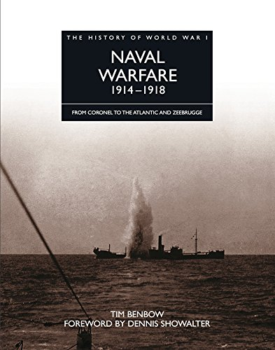 9781906626167: The History of World War I: Naval Warfare 1914 - 1918: From Coronel to the Atlantic and Zeebrugge