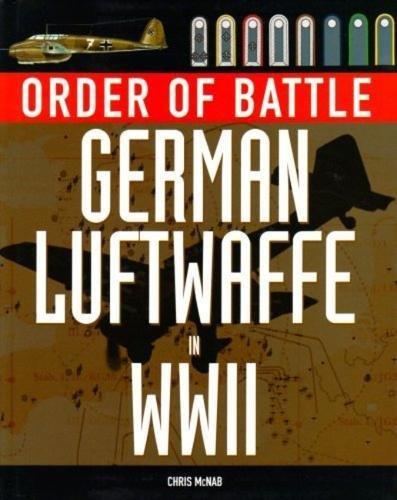 Order of Battle German Luftwaffe in WWII: McNab,Chris