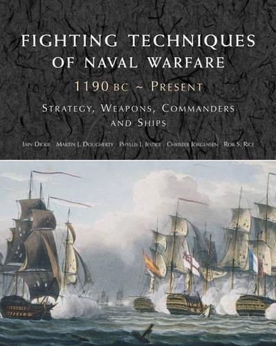 9781906626235: Fighting Techniques of Naval Warfare 1190BC-Present