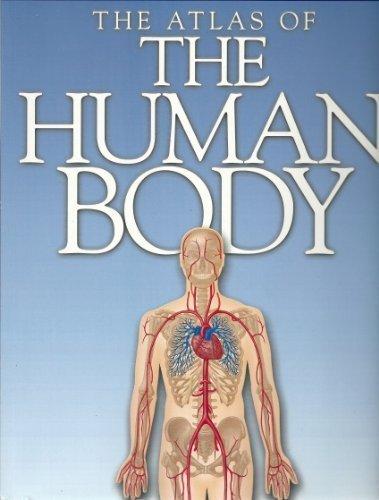 Atlas of the Human Body: Peter Abrahams