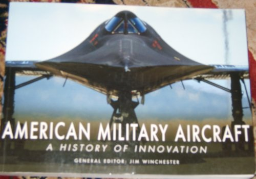 9781906626587: American Military Aircraft a History of Innovation