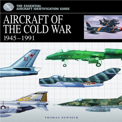 Aircraft of the Cold War: 1945-1991 (Hardcover): Thomas Newdick