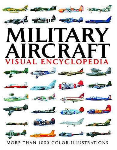 9781906626716: Military Aircraft Visual Encylopedia (Visual Encyclopedia)