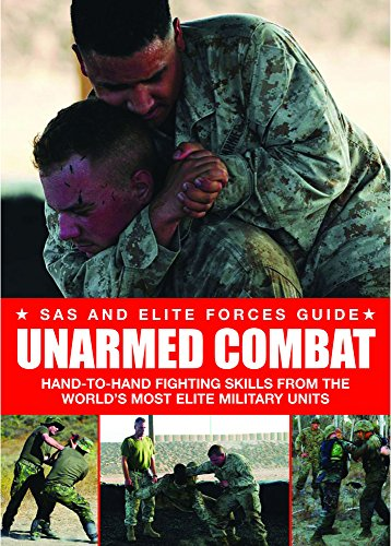 9781906626815: Unarmed Combat: Hand-to-Hand Fighting Skills from the World's Most Elite Military Units (SAS and Elite Forces Guide)